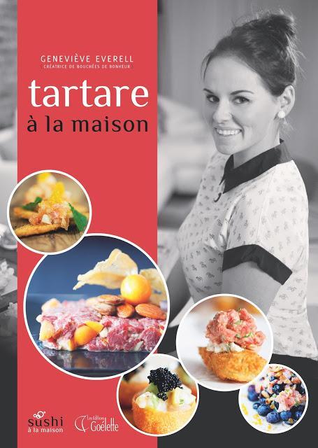 Nouveauté: le livre Tartare à la maison de Geneviève Everell