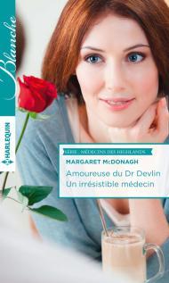 Amoureuse du Dr Devlin – Un irrésistible médecin de Margaret McDonagh