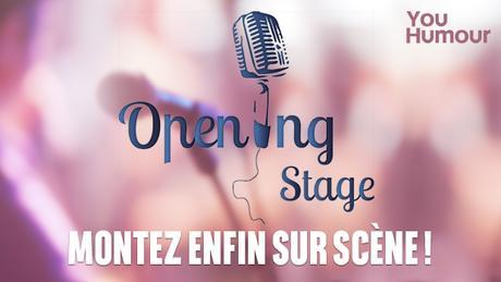 OpeningStage: montez (enfin) sur scène!