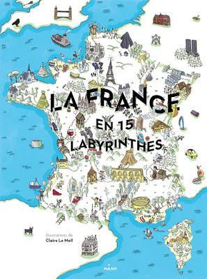 La France en 15 labyrinthes
