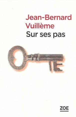 Sur ses pas, de Jean-Bernard Vuillème