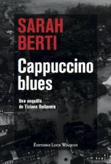 Cappuccino blues – Sarah Berti