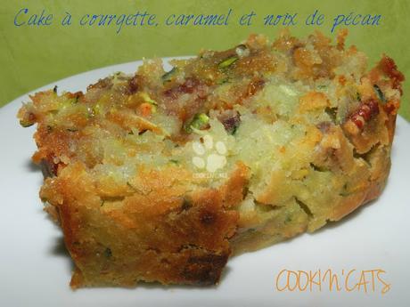 CAKE A LA COURGETTE, CARAMEL ET NOIX DE PECAN sans lait, sans gluten