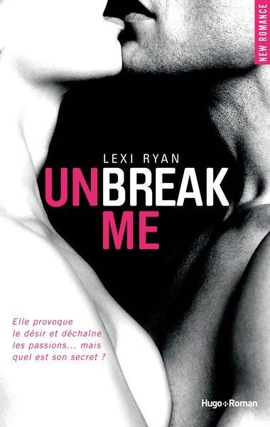 Couverture Unbreak me, tome 1