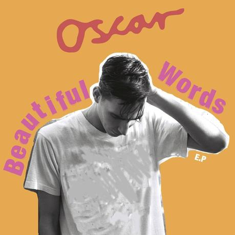Oscar - Beautiful words