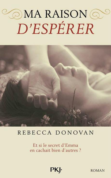 Ma raison d'espérer de Rebecca Donovan [Reason to breathe #2]