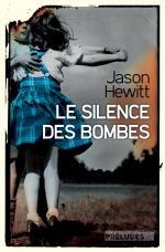 Le silence des bombes jason hewitt