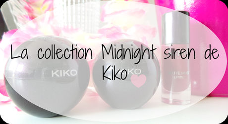 La collection Midnight siren de kiko