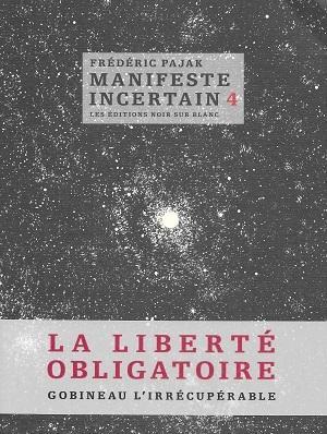 Manifeste incertain 4, de Frédéric Pajak