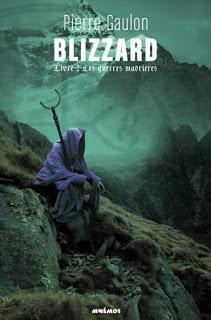 Blizzard, livre 2 : Les guerres madrières de Pierre Gaulon