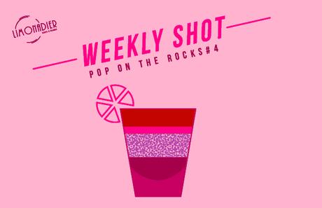 Weekly Shot | Pop On The Rocks #4