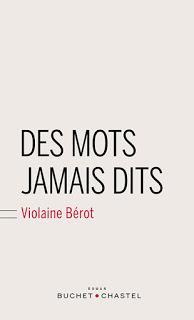 Des mots jamais dits de Violaine Bérot chez Buchet Chastel