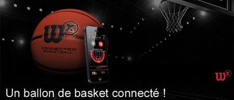 Wilson ballon de basket connecté
