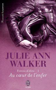 Au coeur de l'enfer de Julie ann Walker