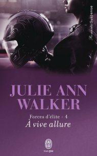 Forces d'élite 4 à vive allure de Julie Ann Walker