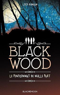 Blackwood: Le pensionnat de nulle part-Loïs Duncan