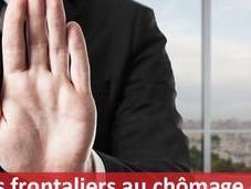 Pourquoi frontaliers chômage France sont plus bienvenus Suisse