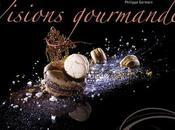 Présentation livre: Visions gourmandes, l'art dresser assiette comme chef!