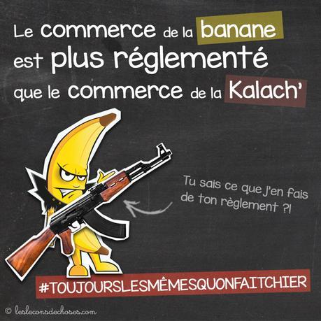kalachnikov banane rĂŠglementation internationale