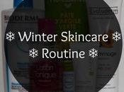 Winter Skincare Routine