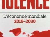 Monde Violences L'économie mondiale 2016-2030 Jean-Hervé Lorenzi