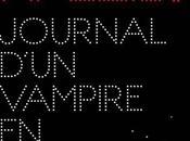 journal d'un vampire pyjama: roman Sang pour réussi Mathias Malzieu