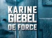 nouveau Karine Giebel, Force gagner