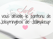 vous dévoile contenu Jolispringbox Jolimakeup