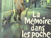 mémoire dans poches (tome Brunschwig Etienne Roux