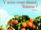 avez-vous dansé, Toinou d'Yves Viollier