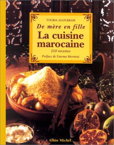 À lire : La cuisine marocaine de mère en fille de Touria Agourram
