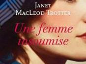 femme insoumise Janet MacLeod Trotter