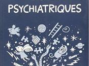 Fables psychiatriques Daniel Cunningham,