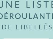 Créer liste déroulante libellés
