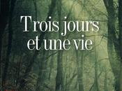 [Audiolib] Trois jours, Pierre Lemaître Torreton