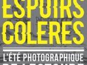 L'Été photographique photographie Lectoure 2016 UTOPIES, ESPOIRS, COLÈRES