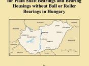 2007 Import Export Market Plain Shaft Bearings Bearing Housings without Ball Roller Hungary FREE Philip Parker