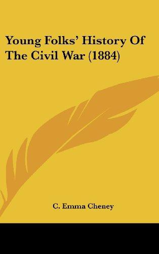 Young Folks' History Of The Civil War (1884) FREE PDF C. Emma Cheney