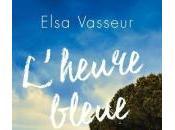 L'heure bleue, Elsa Vasseur