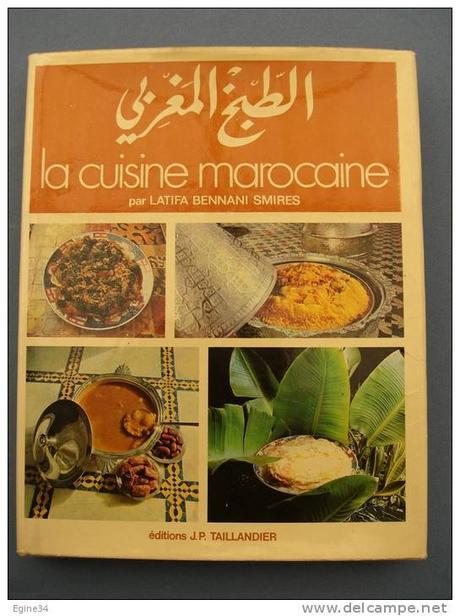 La cuisine marocaine  Latifa Bennani Smires  DTR bouquinerie