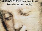 Histoire culturelle visage, émotions, sentiments