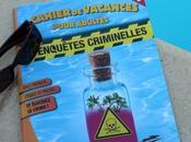 cahier vacances pour adultes, spécial enquêtes criminelles