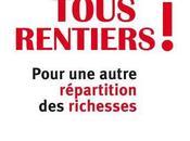 Tous rentiers Pour autre répartition richesses Philippe Askenazy