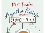 Agatha Raisin Enquête Quiche Fatale M.C. Beaton