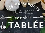 Tablée l'événement gourmand Tuango