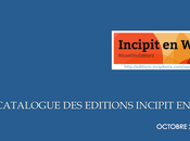 549_ Catalogue Octobre 2016 Editions Incipit