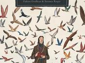 ailes monde, Audubon Fabien GROLLEAU Jérémie ROYER