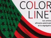COLOR LINE, artistes africains-américains ségrégation musée Quai Branly
