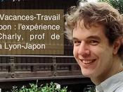 Visa Vacances-Travail japon l'expérience Charly, prof Lyon-Japon