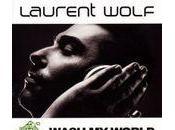 Laurent Wolf Wash world, nouveau single